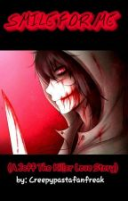 Smile for me (A Jeff the killer love story) by creepypastafanfreak
