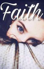 Faith (Ross Lynch y Tu) | TERMINADA. by camilaaaa_13