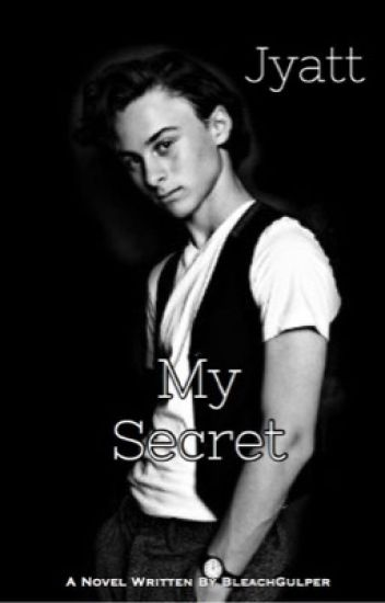 My Secret [Jyatt]