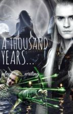 A Thousand Years (LoTR/Harry Potter) by alex_is_writing