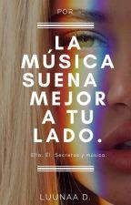 La música suena mejor a tu lado. by DulceIFR