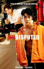 Undisputed [HunHan] by kipunhun