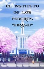 "El Instituto de los poderes ""hirashi"" by thereapermurderer28"