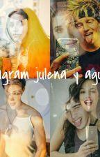 Instagram julena y aguslina 😏❤ by JoanaRichardson2