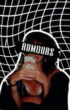 RUMOURS | gilinsky. by mattreasons