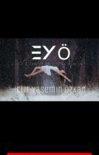 EYÖ by Elif_zkn