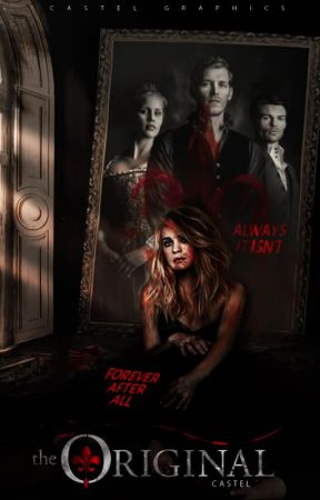 The Original | The Originals & The Vampire Diaries [1] by -castel