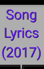 Song Lyrics(2017)√ by TriceTricey