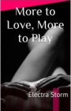 More To Love, More To Play (MxFxM) by Naughty_Temptations