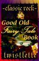 Classic Rock Fairy Tales by Twistlette