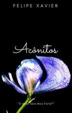 Acônitos (Romance Gay) by escritor_xavier