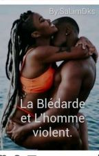 Mariage Forcé : La Blédarde Et L'homme Violent by SaLimDks