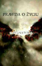 Supernatural: prawda o życiu. by WinterSoldier24