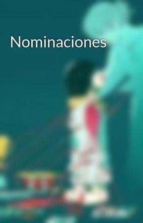 Nominaciones  by Panchitachiqita