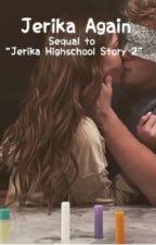 Jerika Again (Sequel) by Bxller