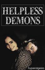 Helpless demons ➵edit by hyperalgesia