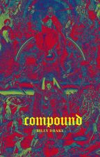 compound by FlyBum