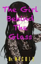 The Girl Behind the Glass by Ms_ShieldlerDrake