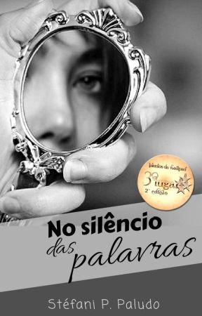 No Silêncio das Palavras by StefaniPPaludo