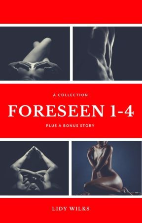 Foreseen 1-4 by LidyWilks