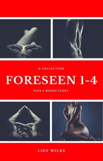 Foreseen 1-4