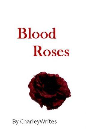 blood roses poem wattpad