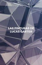 Las Pinturas de Lucas Carter by _zpkr_