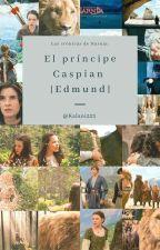 Las Crónicas de Narnia; El Príncipe Caspian. ~Edmund Y Tú~ by Kalani223