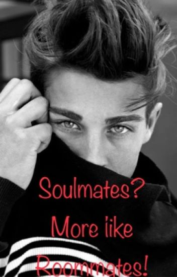 Soulmates? More like Roommates! (Mature/Sexual Content!!)