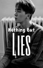 Nothing But Lies (MINO AMBW)(On Hold) by Bobbysmelaninwife