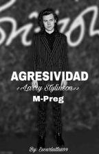 † AGRESIVIDAD † M-preg (Larry Stylinson) by Escarlatta899