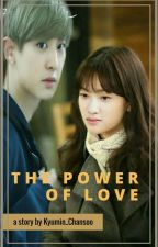The Power Of Love (GS) by KyuMIn_ChanSoo