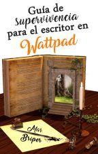 Guía de supervivencia para el escritor en Wattpad by MarBriper