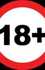 18+ by allamyr3