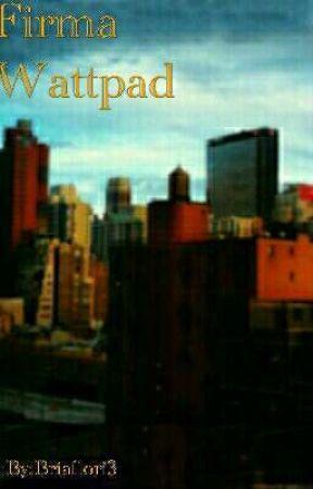Firma Wattpad by Briaflori3
