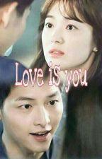 ~LOVE IS YOU~ by Adilla_dilla