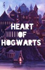 Heart Of Hogwarts. by SlytheringirlRaven