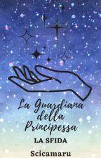 La Guardiana Della Principessa by VirginiaGuglielmi619