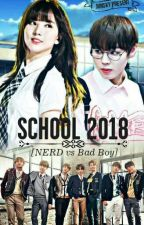 SCHOOL 2018 [NERD vs BAD BOY] by Jiinsky