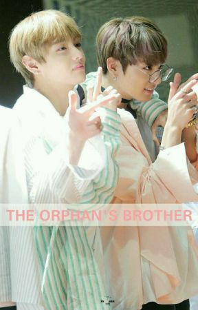 The orphan's brother | Vkook/Taekook ✖❤ by BangtanFluffs