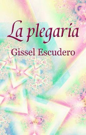 La plegaria by GisselEscudero