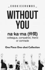 One Piece X Reader One Shots {Requests Open} by _CookieCrumbs_