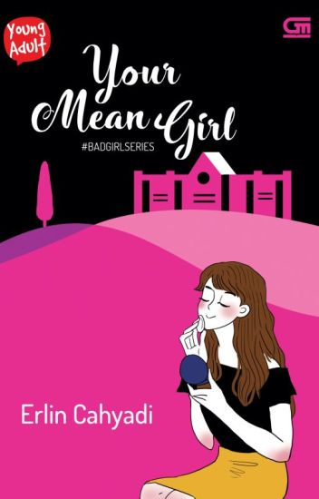 YOUR MEAN GIRL - Erlin Cahyadi