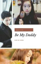 Be My Daddy (YOONHUN)  by kimaejung