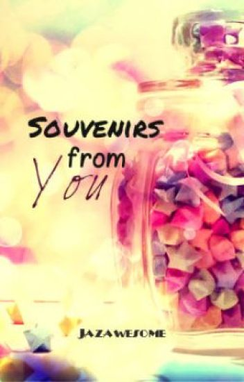 Souvenirs From You