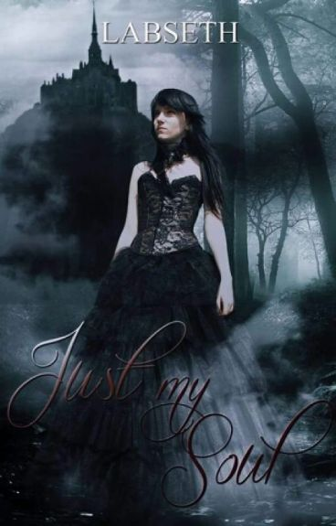 Just My Soul (Libro  2)