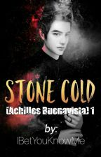 Stone Cold [COMPLETED] by IBetYouKnowMe