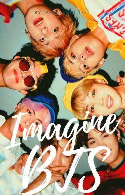 Đọc truyện Imagine _ BTS