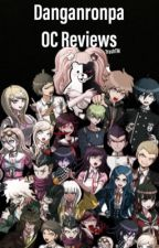 Danganronpa OC Reviews (CLOSED) by sassy-pants