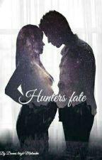 Hunter's Fate by Lowkey_Khaleesi